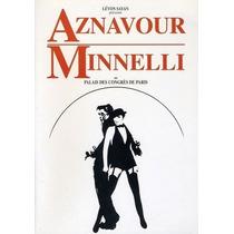 Charles Aznavour & Liza Minnelli - Live Dvd
