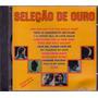 Cd Seleção De Ouro - This Is My Song / Aline - Novo***