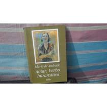 Amar , Verbo Intransitivo Idilio Mario De Andrade
