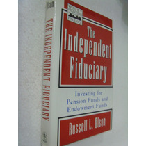 Livro - The Independent Fiduciary - Russell L. Olson