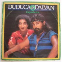 Vinil Lp Duduca E Dalvan - Espinheira, Na Intimidade