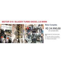 Motor Completo Turbo Eletronic Diesel S-10/blazer 2.8 Mwm