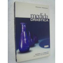 Livro - Medida Drastica - Wanda A. Canutti