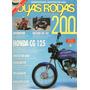 Duas Rodas N°200 Abr/1992 Suzuki Ae-50 Honda Cg 125 Xj 600s