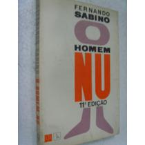 Livro - O Homem Nu - Fernando Sabino - 1995
