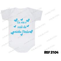 Body Eu Sou O Xodó Da Minha Dinda Bebê Personalizado