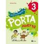 Porta Aberta - História E Geografia - 3º Ano - Ed. Renova Sa