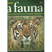 A Fauna, Enciclopédia Da Vida Animal