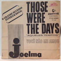 Compacto Vinil Joelma - Those Were The Days (aqueles Tempos)