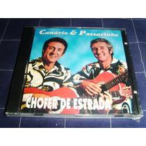 Cd - Canário E Passarinho - Chofer De Estrada
