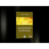 Livro Devassando O Invisível - Yvonne Pereira