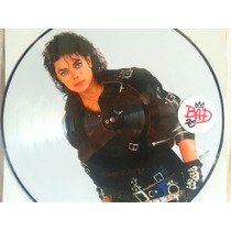 Lp - Vinil - Picture Disc - Michael Jackson - Bad - 25 Novo