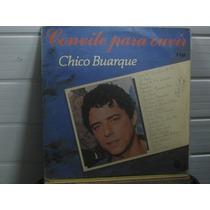 Lp Chico Buarque Convite Para Ouvir 2 Lps Exx Estado