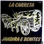 Lp / Jandira E Benites (1977) La Carreta