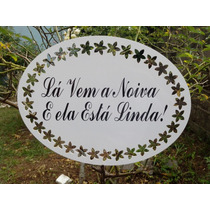 Placa Lá Vem A Noiva Estrela Enfim Casados Cerimonial