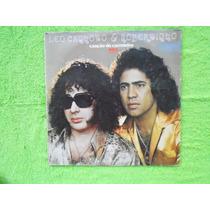 Lp Leu Canhoto E Robertinho P/1980- Canção Do Carreteiro