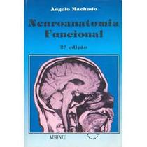 Livro Neuroanatomia Funcional Angelo Machado