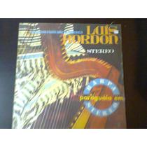 Lp Luis Bordon - Harpa Paraguaia Em Stereo