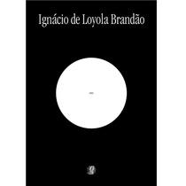 Livro Zéro Ignácio De Loyola Brandão