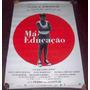 Cartaz/poster Cinema Filme Má Educação - Pedro Almodóvar