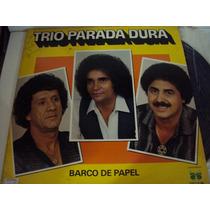 Disco De Vinil Lp Trio Parada Dura Barco De Papel Lindoooooo