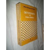 Nilton M. Braga De Oli Veira - Dietoterapia - Medicina