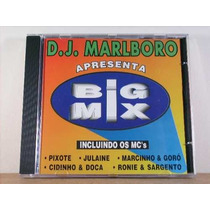 Cd - Dj Marlboro: Apresenta Big Mix