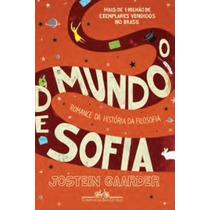 Livro: O Mundo De Sofia - Jostein Gaarder - Frete Gratuito!
