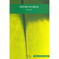 Livro: História Do Brasil - Boris Fausto - Frete Gratuito!