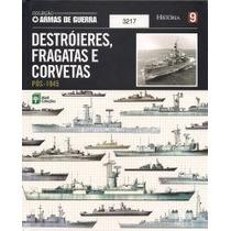 Coleção Armas De Guerra - Destróieres, Fragatas E... Vol.9