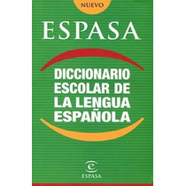 Diccionario Escolar De La Lengua Español De Espasa Libros S