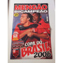 Flamengo Bi-campeão Copa Do Brasil 2006 Superpôster Gigante