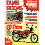 Duas Rodas N°229 Honda Cg Titan Cbr 1000f Hyosung 125 Cruise