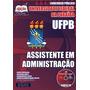 Apostila Concurso Ufpb - Assistente Em Administração