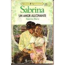 Uma Amor Alucinante - Valerie Parv - Sabrina 1060