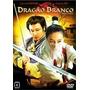 Dvd Dragão Branco