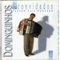 Cd Dominguinhos E Convidados - Cantam Luiz Gonzaga - Novo***
