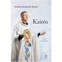 Livro - Kairós - Padre Marcelo Rossi