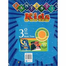Livro Inglês Fantastic Kids 3º Ano Book Three
