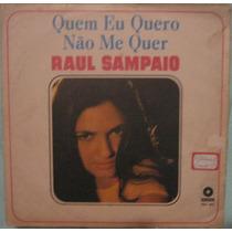 Raul Sampaio - Quem Eu Quero Não Me Quer - 1969