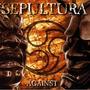 Sepultura - Against - Cd Novo - Importado - Frete Gratis