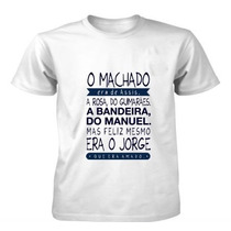 Camiseta O Machado Era De Assis...