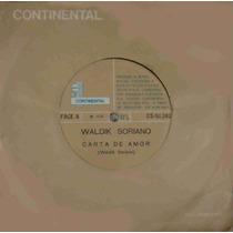 Waldik Soriano Compacto Vinil Carta De Amor 1970 Mono