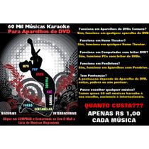 Músicas Karaoke Para Seu Aparelho De Dvd