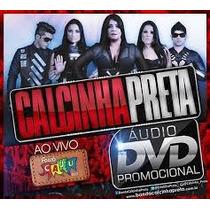 Cd Calcinha Preta Ao Vivo No Forro Caju 2013(audio Do Dvd)
