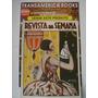 Revista: Revista Da Semana Nº 28 - 05/07/1924 - V. Doméstica