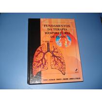 Livro Fundamentos Da Terapia Respiratória De Egan