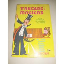Livro Truques E Mágicas De Lin Chun. Raridade.