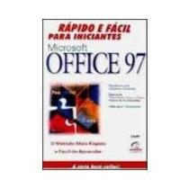 Microsoft Office 97 Rápido E Fácil Para Iniciantes