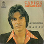Carlos Alexandre-compacto-lp-vinil-a Ciganinha-brega-mpb